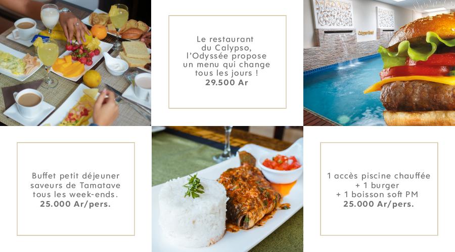 Petit déjeuner, déjeuner et dîner au Calypso
